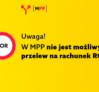 Przelew w podzielonej płatności nie jest możliwy na rachunek ROR - informuje MF w kampanii wspieranej przez KIDP